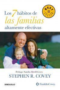 7 HÁBITOS DE LAS FAMILIAS ALTAMENTE EFECITVAS