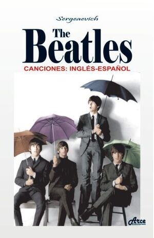 THE BEATLES CANCIONES INGLÉS-ESPAÑOL
