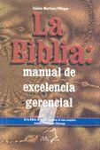 BIBLIA: MANUAL DE EXCELENCIA GERENCIAL, LA
